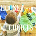 In Our House, We Choose to Give Choices