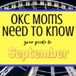OKC Moms Need to Know: Your Guide to September 2017