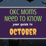 OKC Moms Need to Know: Your Guide to October 2017