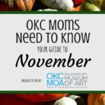 OKC Moms Need to Know: Your Guide to November