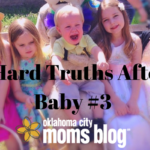 5 Hard Truths After Having Baby #3