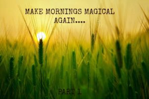 Makemorningsmagical4