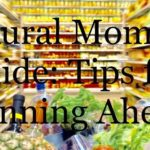 Rural Mom's Guide: Tips for Planning Ahead