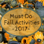 2017 Must Do Fall Activities