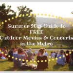 Summer 2018 Guide to FREE Outdoor Movies and Concerts in the Metro