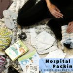 Hospital Bag Packing: A Second-Time Mom's Perspective