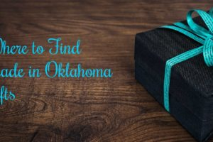 Where to Find Made in Oklahoma Gifts